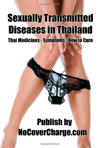 9781477428962: Sexually Transmitted Diseases in Thailand: Thailand Health & Wellness
