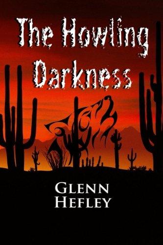 9781477429433: The Howling Darkness: Dark Watch Series (Volume 1)