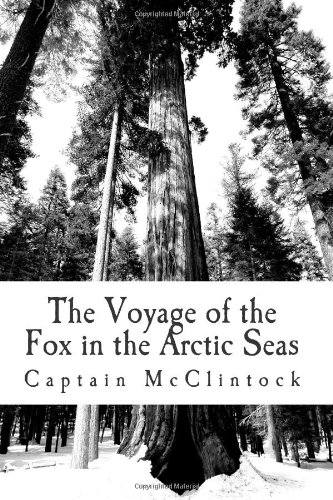 9781477430507: The Voyage of the Fox in the Arctic Seas