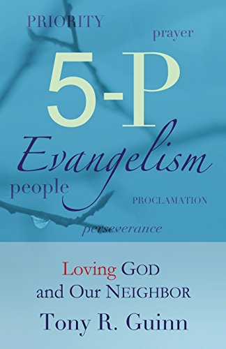 9781477430620: 5-P Evangelism: Loving God and Our Neighbor