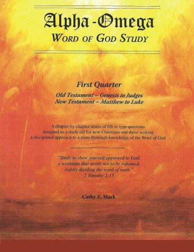 9781477431771: Alpha-Omega, Word of God Study: Old Testament - Books of the Law, Genesis - Deuteronomy