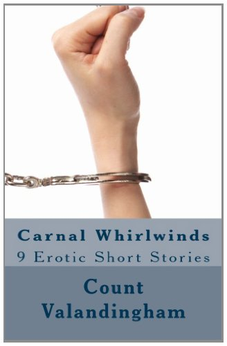 9781477432518: Carnal Whirlwinds: 9 Erotic Short Stories