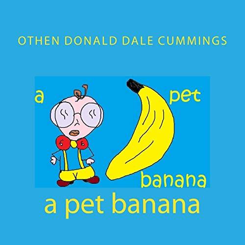 9781477432983: A pet banana