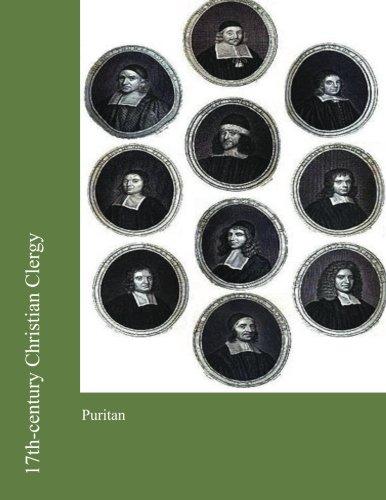9781477435236: 17th-century Christian Clergy: Puritan
