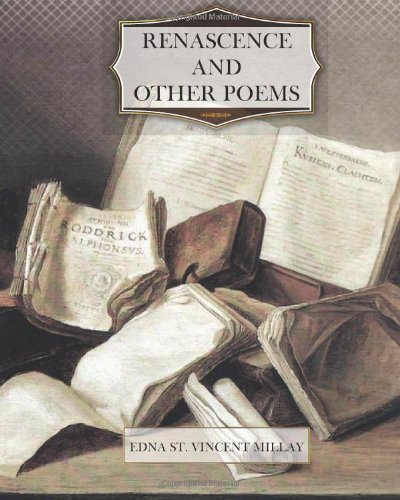 9781477437155: Renascence and Other Poems