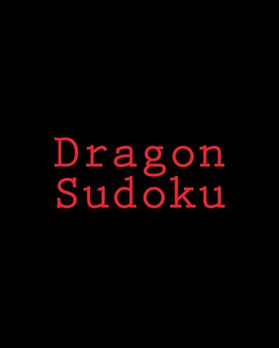 9781477438046: Dragon Sudoku: Large Print Sudoku Puzzles