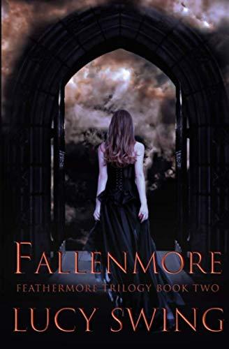 9781477443545: Fallenmore (Feathermore Trilogy, 2): Volume 2