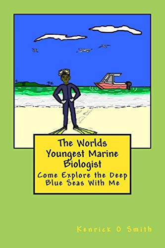 9781477444245: The World Youngest Marine Biologist: The World Youngest Marine Biologist