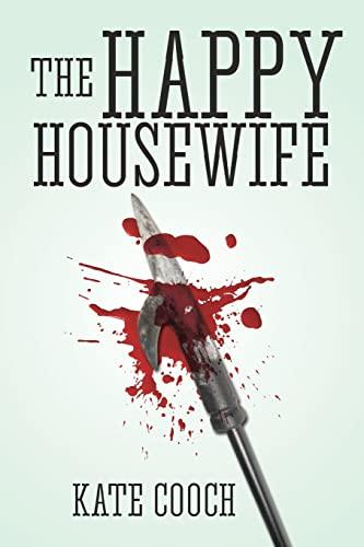 9781477447987: The Happy Housewife: (Samantha Sherman Book 1)