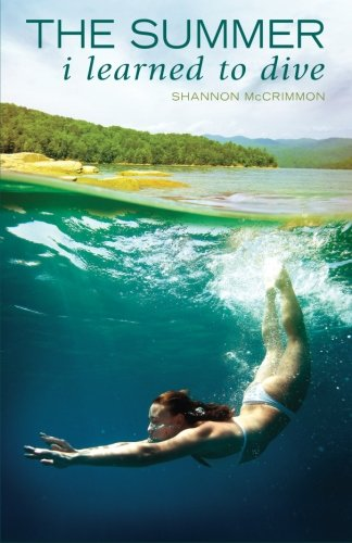 9781477448533: The Summer I Learned to Dive