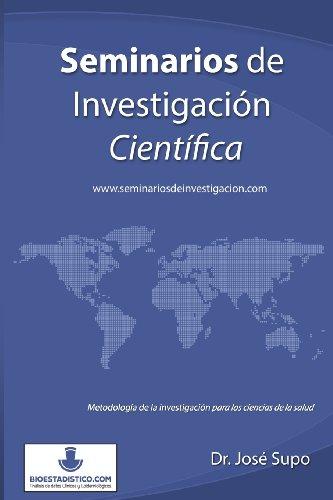 9781477449042: Seminarios de Investigacion Cientifica: Metodologia de La Investigacion Para Las Ciencias de La Salud