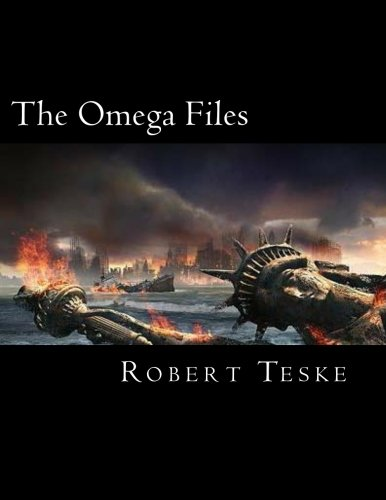 9781477451007: The Omega Files: The Military-Industrial/Nazi/Alien Connection And The Infiltration of America by the Fourth Reich