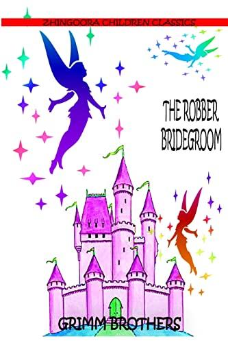 9781477451502: The Robber Bridegroom