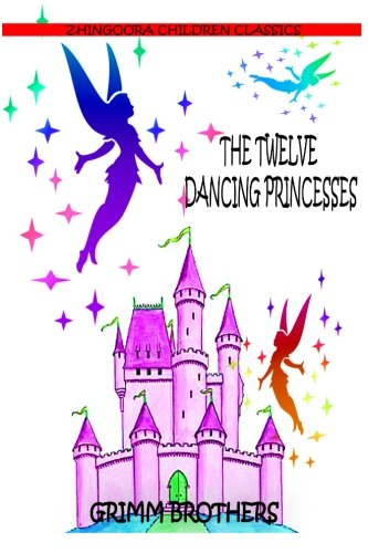 9781477451625: The Twelve Dancing Princesses
