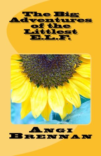 9781477451717: The Big Adventures of the Littlest E.L.F. (Volume 1)