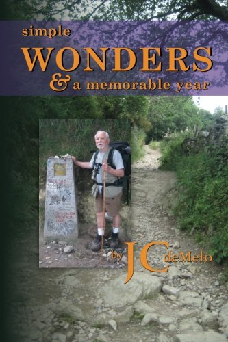 Simple Wonders and a Memorable Year: Full: JC de Melo