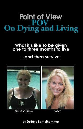9781477453704: Point of View: POV on Dying and Living