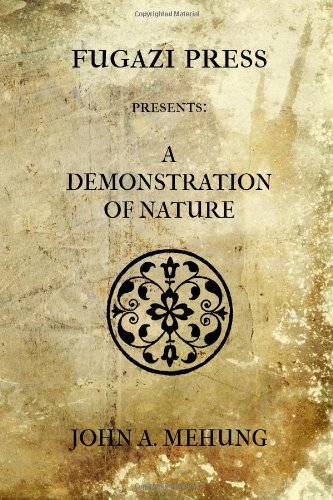 9781477453728: A Demonstration of Nature