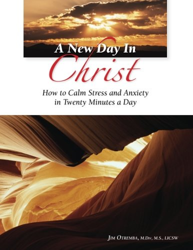 A New Day In Christ: How to: Otremba, Jim C