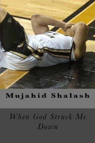 9781477457269: When God Struck Me Down: An LUA Production