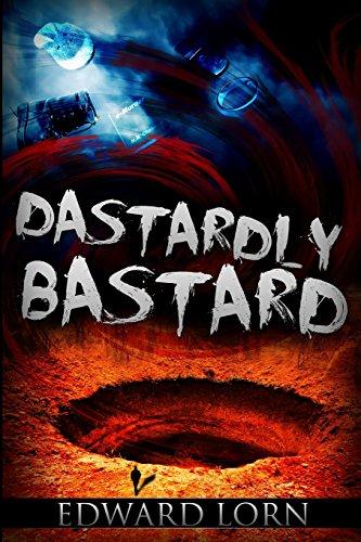 9781477459867: Dastardly Bastard