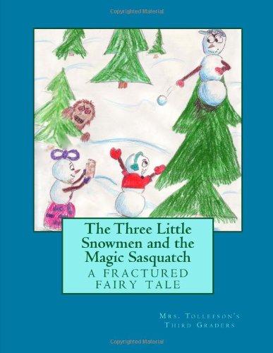 9781477463932: The Three Little Snowmen and the Magic Sasquatch (Volume 1)