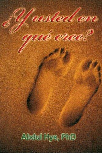 9781477466537: Y usted en que cree? (Spanish Edition)
