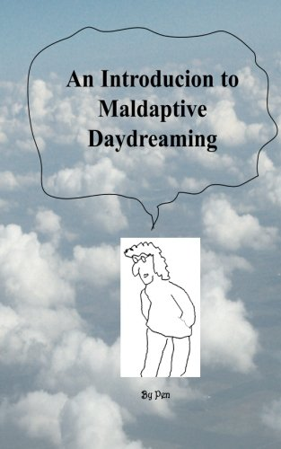 9781477468012: An Introduction to Maladaptive Daydreaming