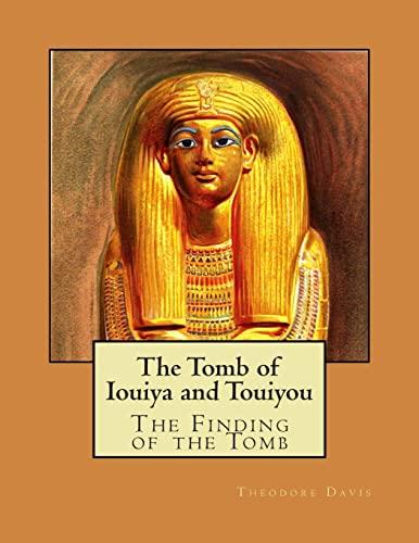 9781477469736: The Tomb of Iouiya and Touiyou