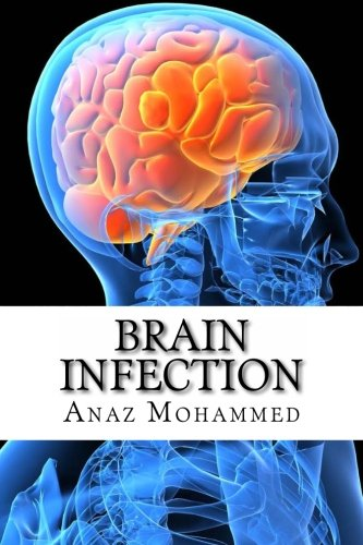 9781477471197: Brain Infection: An LUA Production
