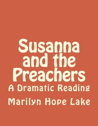 9781477471319: Susanna and the Preachers: A Dramatic Reading