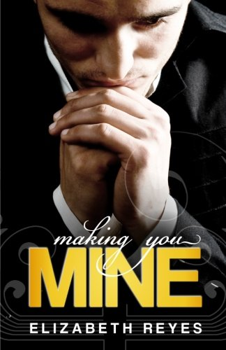 9781477473931: Making You Mine: The Moreno Brothers