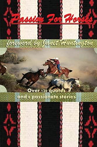 Passion for Horses: Huntington, Janet; Gooch,