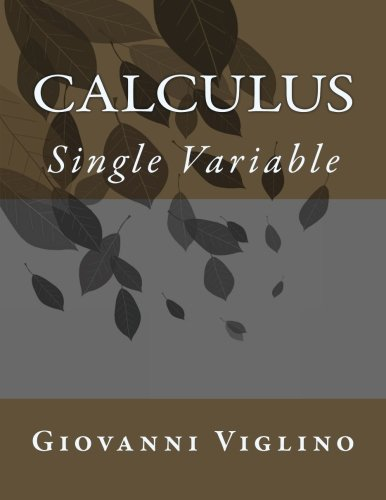 9781477476338: calculus: Single Variable