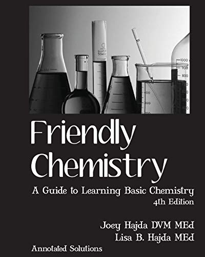 9781477478547: Friendly Chemistry Annotated Solutions Manual
