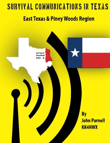 9781477478578: Survival Communicatons in Texas: East Texas and Piney Woods Region