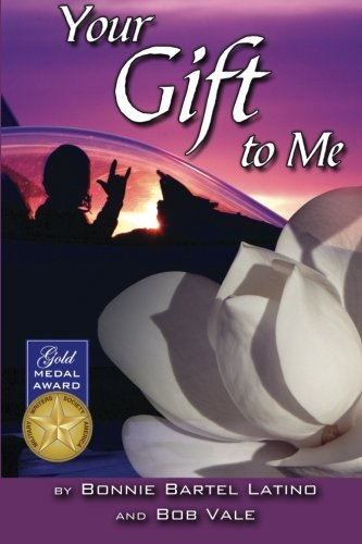 Your Gift to Me: Bonnie Latino