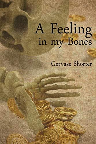 9781477479025: A Feeling in my Bones