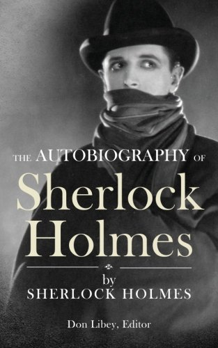 9781477479155: The Autobiography of Sherlock Holmes