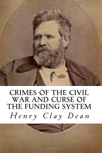 9781477483824: Crimes of the Civil War and Curse of the Funding System