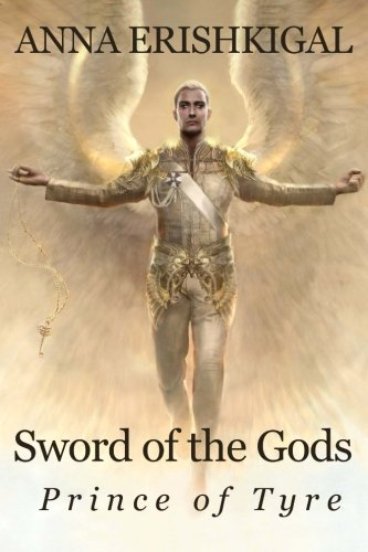 9781477486252: Sword of the Gods: Prince of Tyre: Prince of Tyre (Sword of the Gods Saga) (Volume 2)