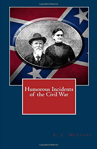 9781477486870: Humorous Incidents of the Civil War