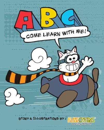 9781477487259: ABC Come Learn with Me