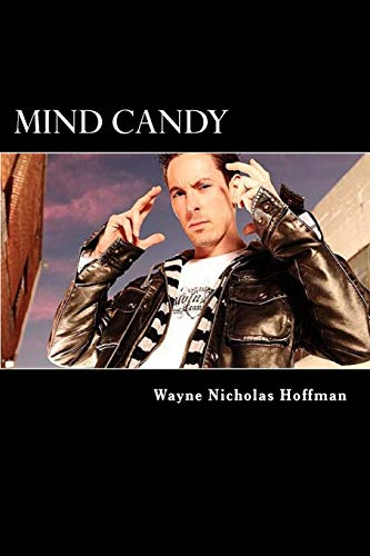 9781477487631: Mind Candy: The Power and Potential of The Human Mind (Volume 1)