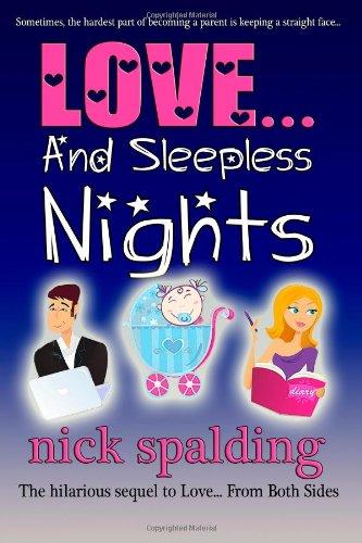 9781477488133: Love... And Sleepless Nights