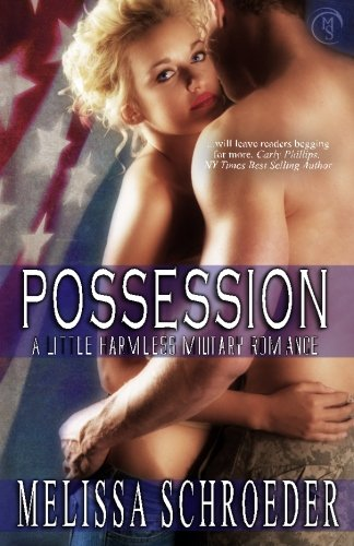 9781477488485: Possession: A Little Harmless Military Romance: A Little Harmless Military Romance