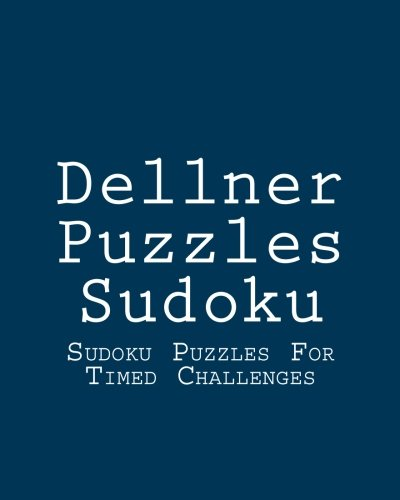 9781477489000: Dellner Puzzles Sudoku: Sudoku Puzzles For Timed Challenges