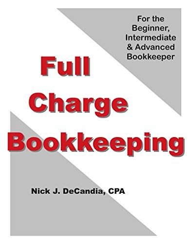 9781477489116: FULL-CHARGE BOOKKEEPING: For the Beginner, Intermediate & Advanced Bookkeeper