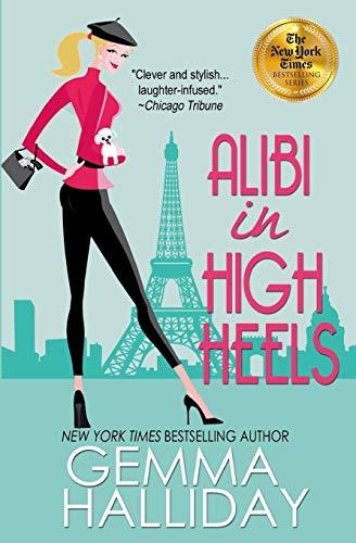 9781477490433: Alibi in High Heels (High Heels Mysteries)