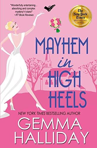 9781477490471: Mayhem in High Heels (High Heels Mystery)